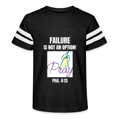 Failure Is NOT an Option! - Kid's Vintage Sport T-Shirt
