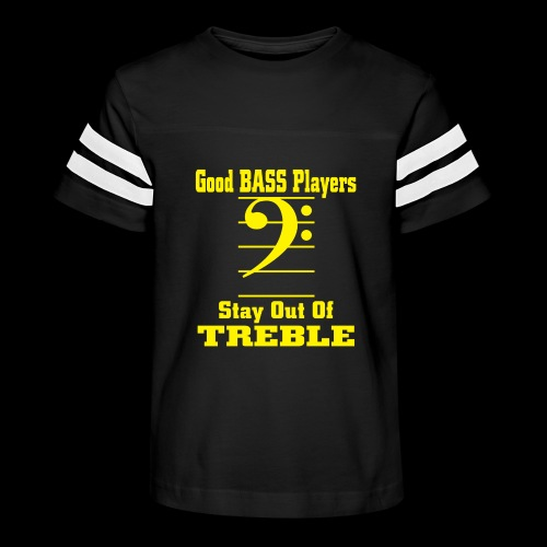 bass players stay out of treble - Kid's Vintage Sport T-Shirt