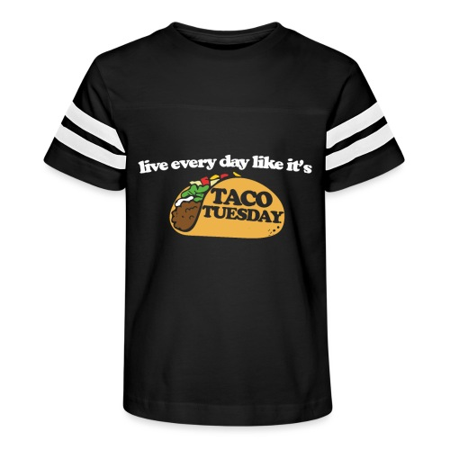 Live every day like it's taco tuesday - Kid's Vintage Sport T-Shirt