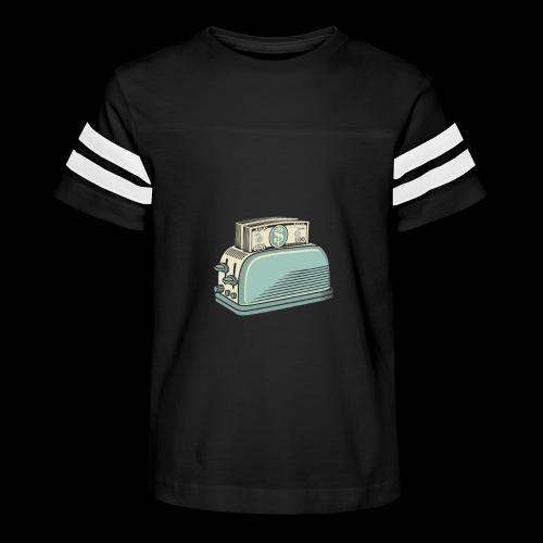 Don t Burn Money...Toast - Kid's Vintage Sport T-Shirt