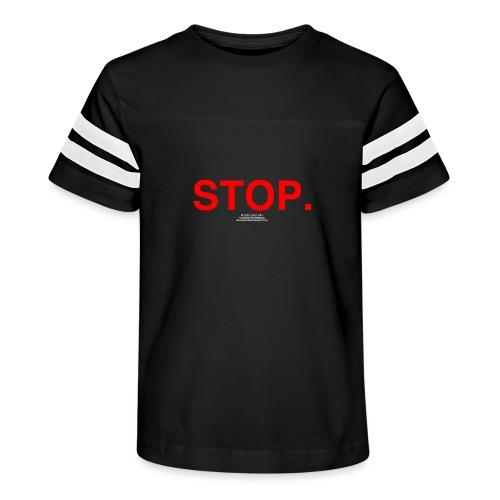 stop - Kid's Vintage Sport T-Shirt