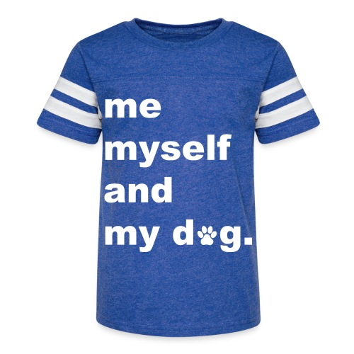 Me Myself And My Dog - Kid's Vintage Sport T-Shirt