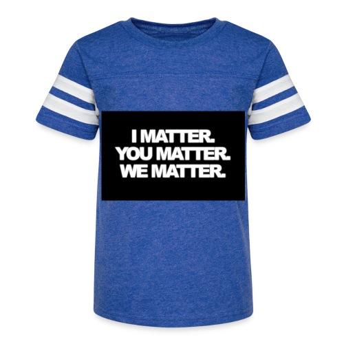 We matter - Kid's Vintage Sport T-Shirt
