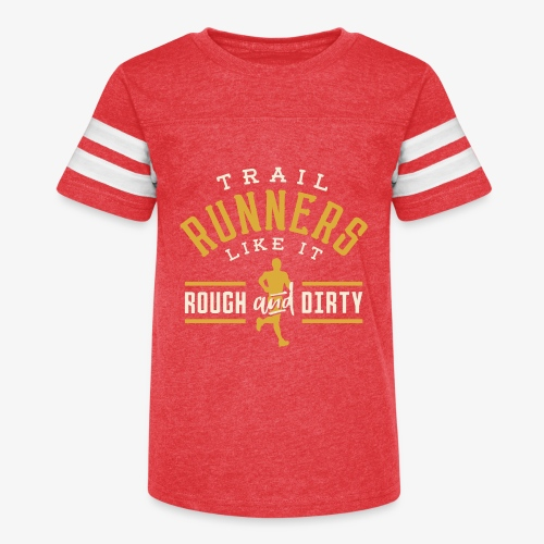Trail Runners Like It Rough & Dirty - Kid's Vintage Sport T-Shirt