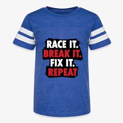 race it break it fix it repeat - Kid's Vintage Sport T-Shirt