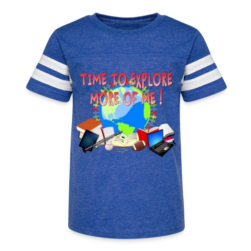 Time to Explore More of Me ! BACK TO SCHOOL - Kid's Vintage Sport T-Shirt