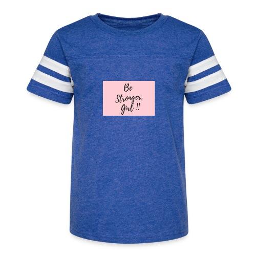 Be Stronger Girl - Kid's Vintage Sport T-Shirt