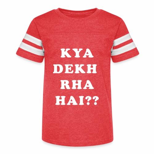 Kya Dekh Raha Hai - Kid's Vintage Sport T-Shirt