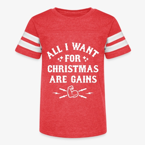 All I Want For Christmas Are Gains - Kid's Vintage Sport T-Shirt