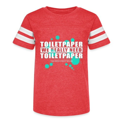 We really need toilet paper - Kid's Vintage Sport T-Shirt