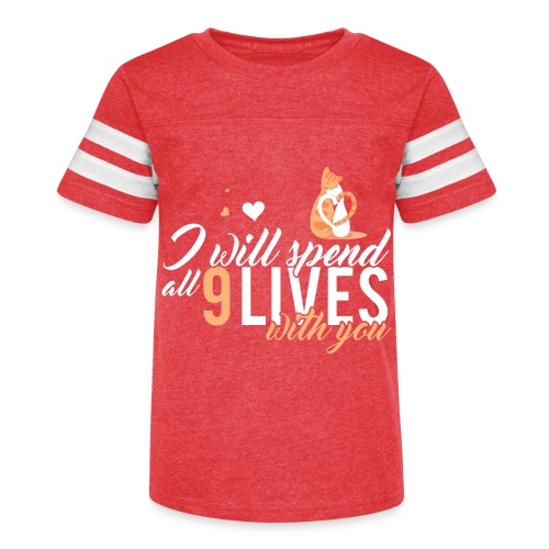 I will spend 9 LIVES with you - Kid's Vintage Sport T-Shirt