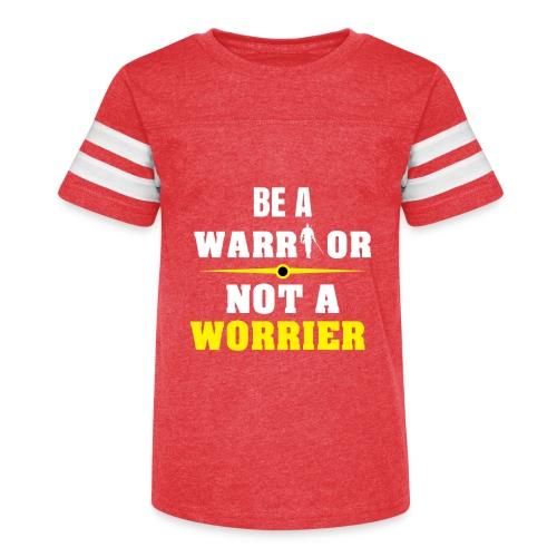 Be a warrior not a worrier - Kid's Vintage Sport T-Shirt