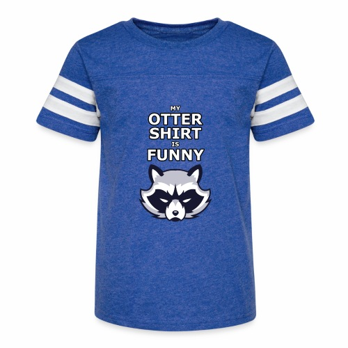 My Otter Shirt Is Funny - Kid's Vintage Sport T-Shirt