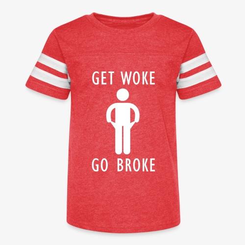 Get Woke Go Broke - Kid's Vintage Sport T-Shirt
