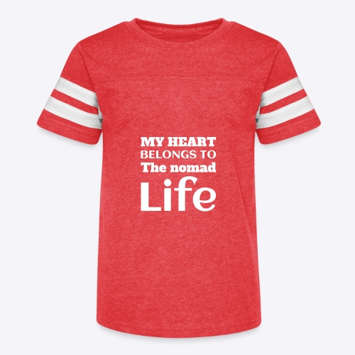 My Heart Belongs to the Nomad Life - Kid's Vintage Sport T-Shirt