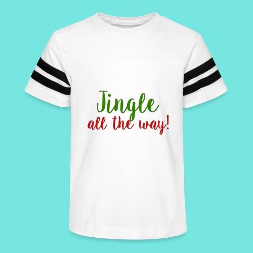 Jingle All The Way! - Kid's Vintage Sport T-Shirt