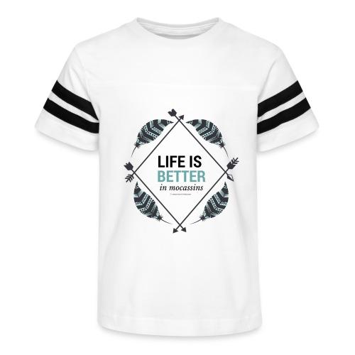 Life is Better in Mocassins - Kid's Vintage Sport T-Shirt