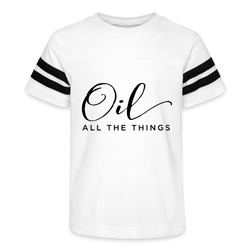 Oil All The Things - Kid's Vintage Sport T-Shirt