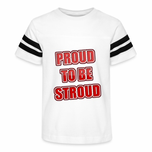Proud To Be Stroud - Kid's Vintage Sport T-Shirt
