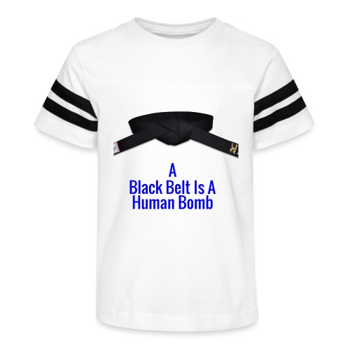 A Blackbelt Is A Human Bomb - Kid's Vintage Sport T-Shirt
