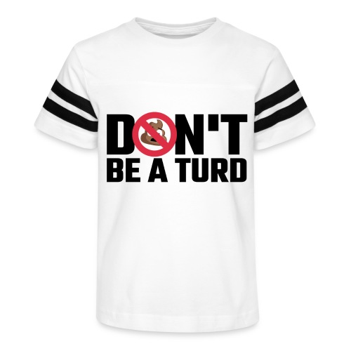 Don't Be a Turd - Kid's Vintage Sport T-Shirt