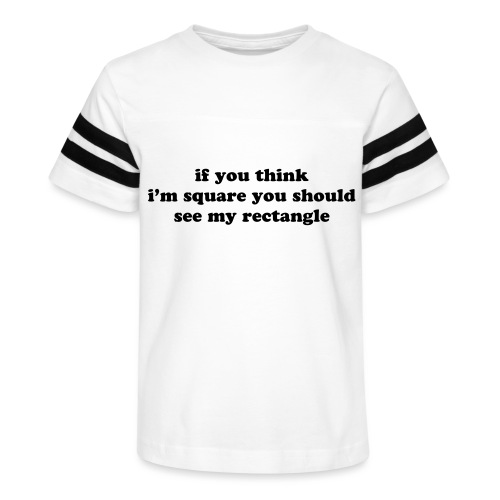 IF YOU THINK I M SQUARE - Kid's Vintage Sport T-Shirt