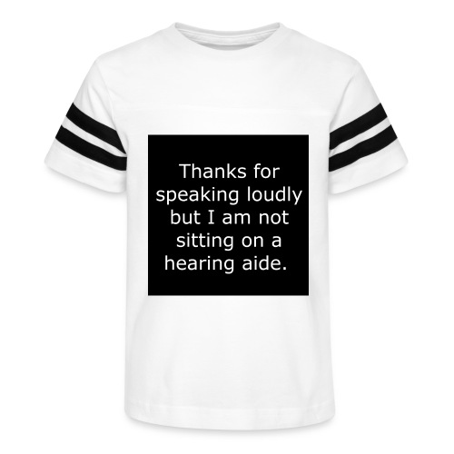 THANKS FOR SPEAKING LOUDLY BUT i AM NOT SITTING... - Kid's Vintage Sport T-Shirt