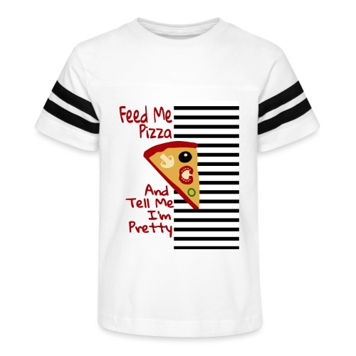Feed Me Pizza And Tell Me I´m Pretty - Kid's Vintage Sport T-Shirt