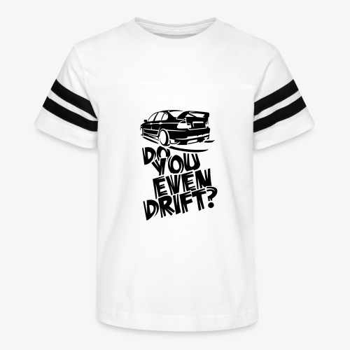 Do you even drift - Kid's Vintage Sport T-Shirt