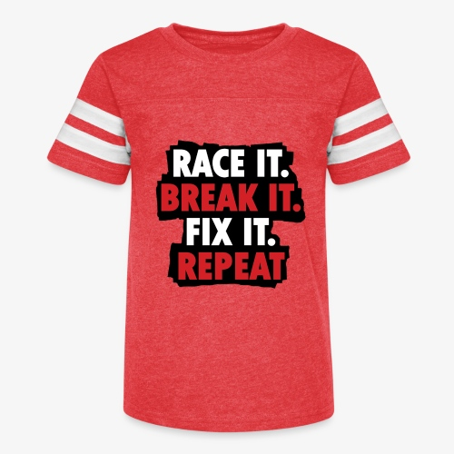 race it break it fix it repeat - Kid's Vintage Sport T-Shirt