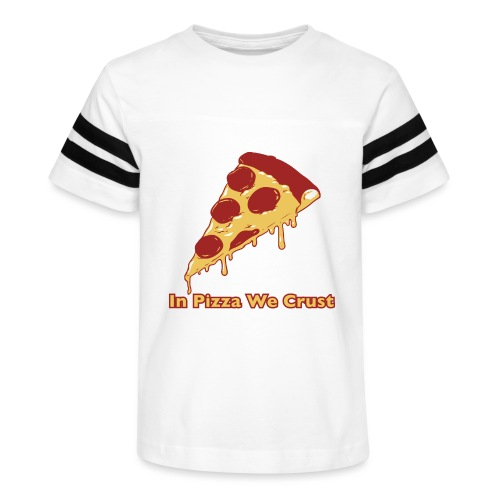 In Pizza We Crust - Kid's Vintage Sport T-Shirt