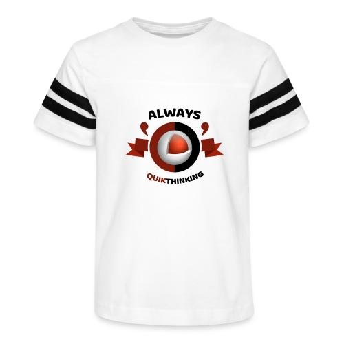 Always Quikthinking Black - Kid's Vintage Sport T-Shirt