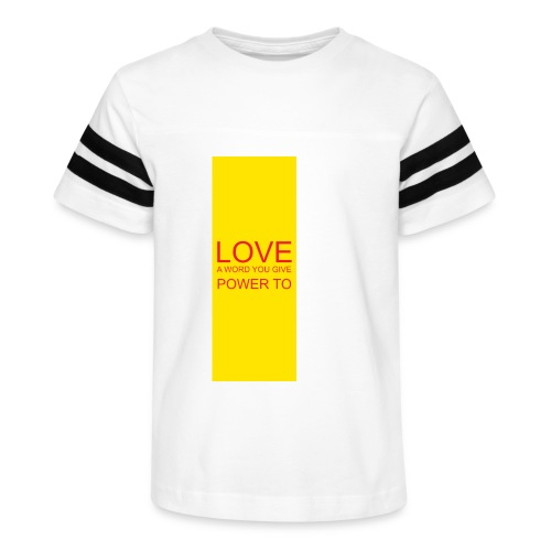 LOVE A WORD YOU GIVE POWER TO - Kid's Vintage Sport T-Shirt