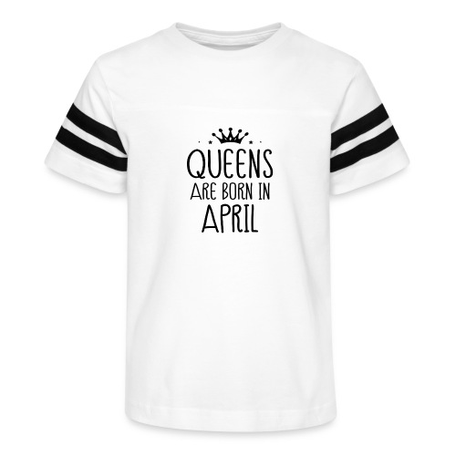 queens are born in april - Kid's Vintage Sport T-Shirt
