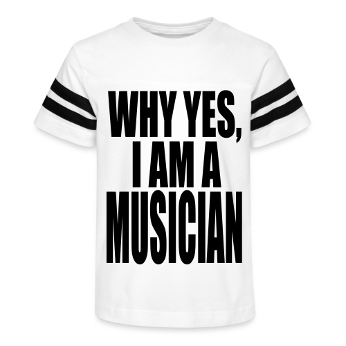 WHY YES I AM A MUSICIAN - Kid's Vintage Sport T-Shirt