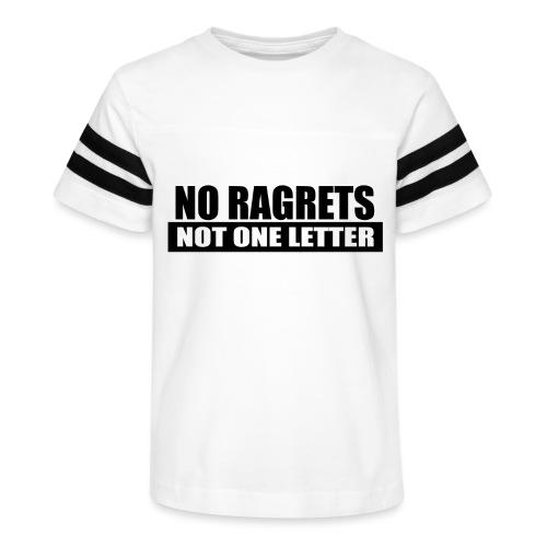 No Ragrets, Not One Letter - Kid's Vintage Sport T-Shirt