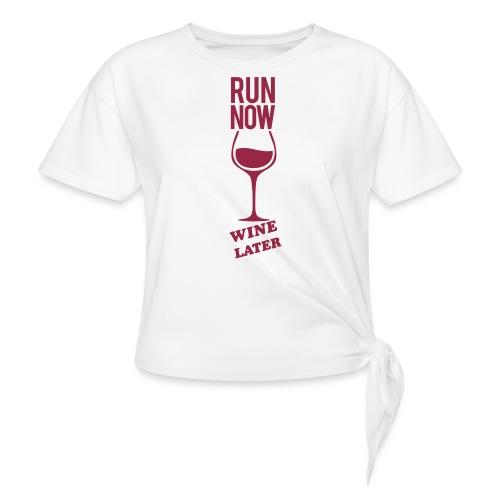 Run Now Gym Motivation - Women's Knotted T-Shirt