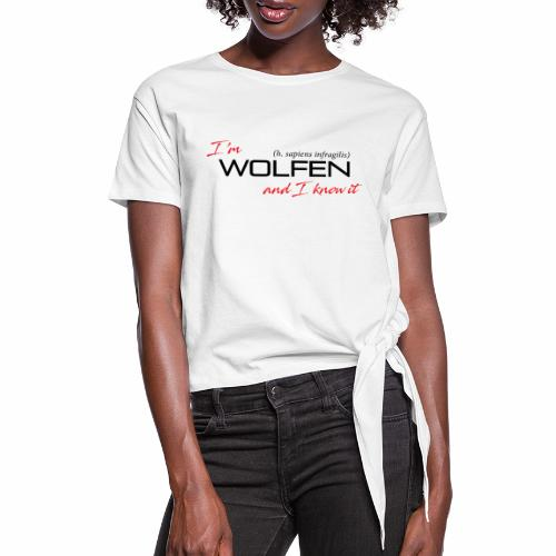 Front/Back: Wolfen Attitude on Light- Adapt or Die - Women's Knotted T-Shirt