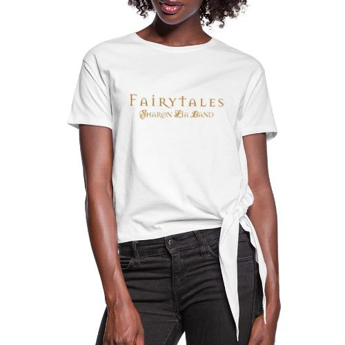 Fairy Tales Official Logo - Women's Knotted T-Shirt