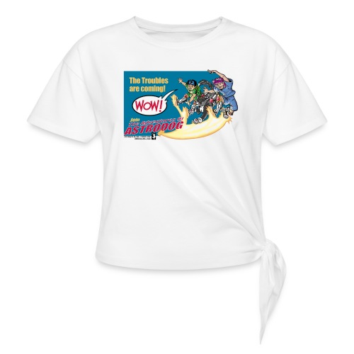 Astrodog Trouble - Women's Knotted T-Shirt