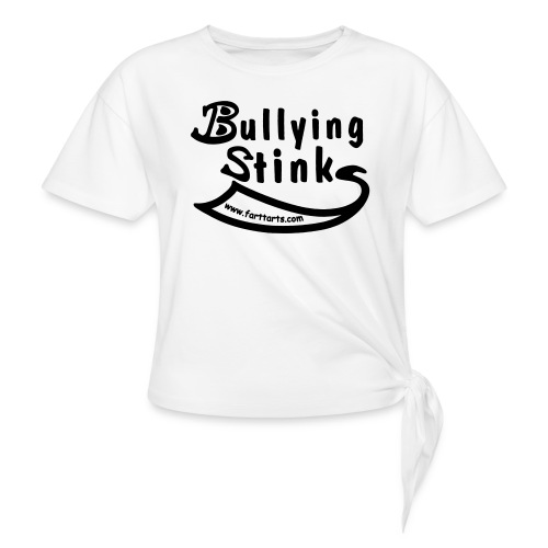 Bullying Stinks! - Women's Knotted T-Shirt