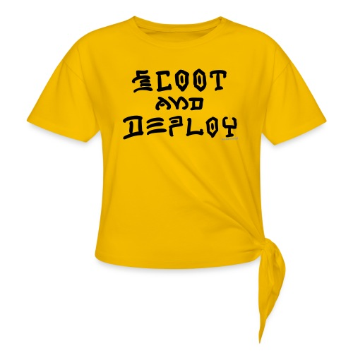 Scoot and Deploy - Women's Knotted T-Shirt