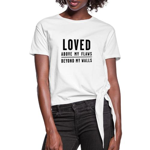 LOVED - Black Text - Women's Knotted T-Shirt