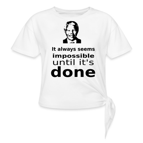 Nelson Mandela Quotes - Women's Knotted T-Shirt