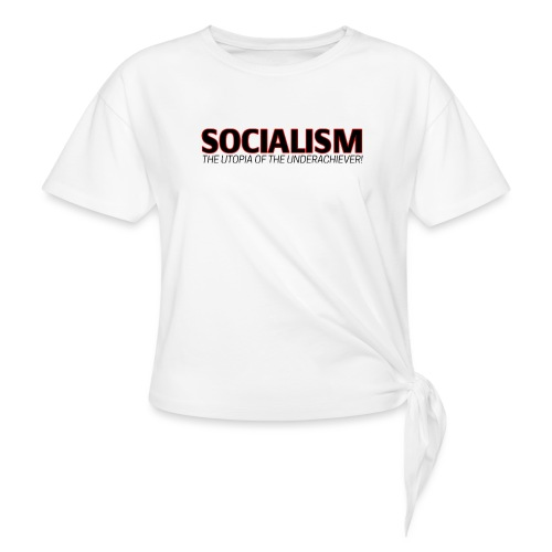 SOCIALISM UTOPIA - Women's Knotted T-Shirt