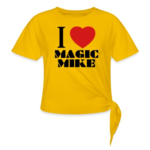 I Love Magic Mike T-Shirt - Women's Knotted T-Shirt