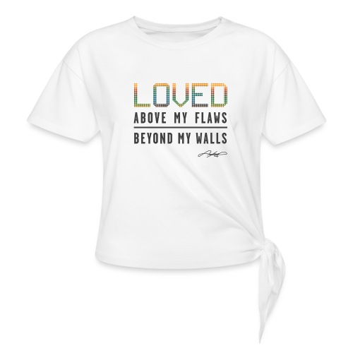 LOVED! (Multicolor) - Women's Knotted T-Shirt