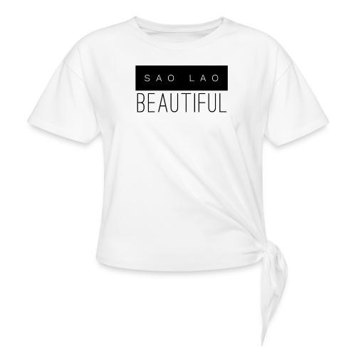 Sao Lao Beautiful - Women's Knotted T-Shirt