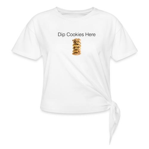 Dip Cookies Here mug - Women's Knotted T-Shirt