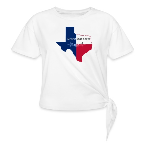 Drone Star State - Women's Knotted T-Shirt
